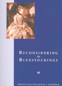 Reconsidering The Bluestockings (Paperback)