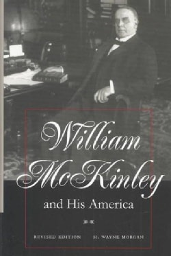 William McKinley and His America (Hardcover)