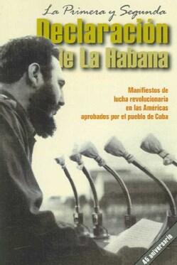 Primera Y Segunda Delcaracion De La Habana