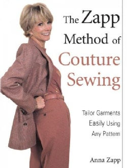 The Zapp Method of Couture Sewing: Tailor Garments Easily, Using Any Pattern (Paperback)