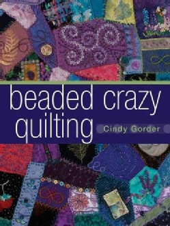 Beaded Crazy Quilting (Paperback)