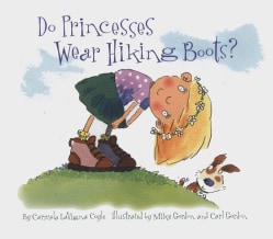 Do Princesses Wear Hiking Boots? (Hardcover)
