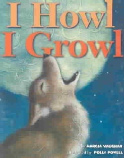 I Howl, I Growl (Board book)