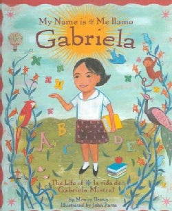 My Name is Gabriela / Gabriela Me Llamo (Hardcover)