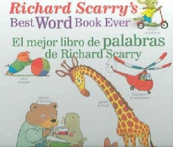 El Mejor Libro De Palabras De Richard Scarry/ Richard Scarry's Best Word Book Ever (Hardcover)