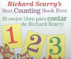 Richard Scarry' s Best Counting Book Ever/ El Mejor Libro Para Contar De Richard Scarry (Hardcover)