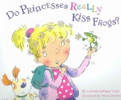 Do Princesses Really Kiss Frogs? (Hardcover)