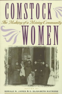 Comstock Women: The Making of a Mining Community (Paperback)
