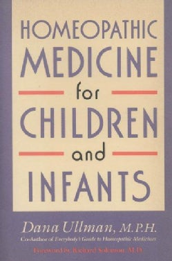 Homeopathic Medicine for Children and Infants (Paperback)