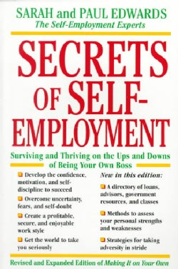 Secrets of Self-Employment: Surviving and Thriving on the Ups and Downs of Being Your Own Boss (Paperback)