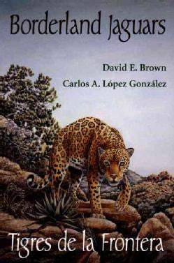 Borderland Jaguars/Tigres De LA Frontera