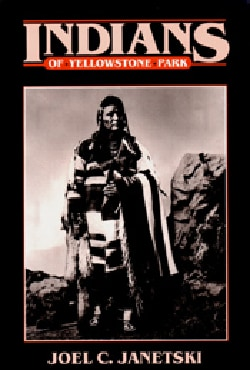 Indians in Yellowstone National Park (Paperback)