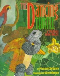 The Dancing Turtle: A Folktale from Brazil (Hardcover)