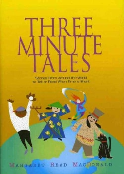 Three-Minute Tales: Stories from Around the World to Tell when time is Short (Hardcover)