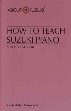 How to Teach Suzuki Piano (Paperback)