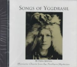 Songs of Yggdrasil: Shamanic Chants from the Northern Mysteries (CD-Audio)