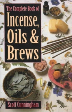 The Complete Book of Incense, Oils & Brews (Paperback)