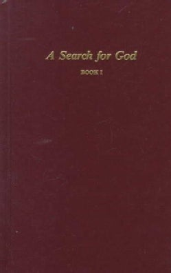 A Search for God: Book 1 (Hardcover)