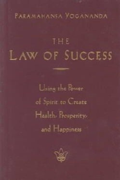 The Law of Success: Using the Power of Spirit to Create Health, Prosperity, and Happiness (Paperback)