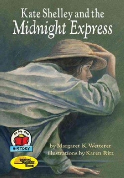 Kate Shelley and the Midnight Express (Paperback)
