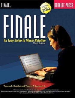 Finale: An Easy Guide to Music Notation (Paperback)