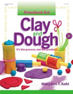 Clay and Dough: It's the Process, Not the Product! (Paperback)