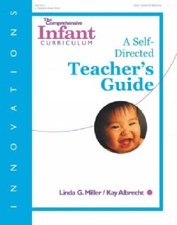 The Comprehensive Infant Curriculum: A Self-Directed (Paperback)