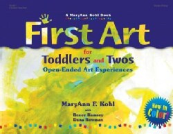 First Art for Toddlers and Twos: Open-Ended Art Experiences (Paperback)