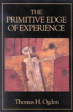 The Primitive Edge of Experience (Paperback)