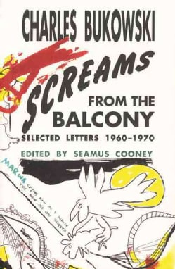 Screams from the Balcony: Selected Letters 1960 - 1970 (Paperback)
