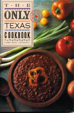 The Only Texas Cookbook (Paperback)