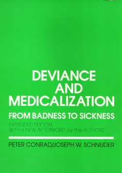 Deviance and Medicalization