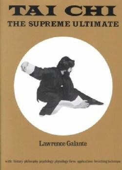 Tai Chi: The Supreme Ultimate (Paperback)
