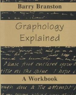 Graphology Explained: A Workbook (Paperback)