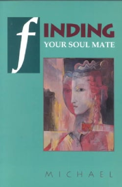 Finding Your Soul Mate (Paperback)