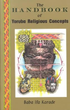 The Handbook of Yoruba Religious Concepts (Paperback)