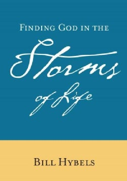 Finding God In The Storms Of Life (Other book format)