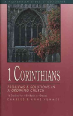1 Corinthians: Problems & Solutions in a Growing Church (Paperback)