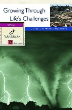 Growing Through Life's Challenges: 12 Studies for Individuals or Groups (Paperback)