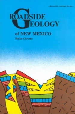 Roadside Geology of New Mexico (Paperback)