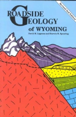 Roadside Geology of Wyoming (Paperback)