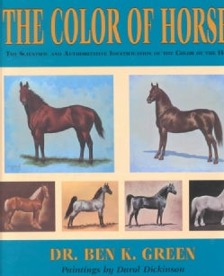 The Color of Horses: The Scientific and Authoritative Identification of the Color of the Horse (Paperback)