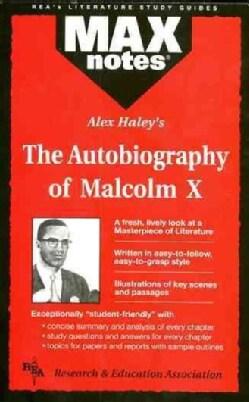 Alex Haley's the Autobiography of Malcom X (Paperback)