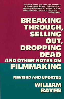 Breaking Through, Selling Out, Dropping Dead (Paperback)