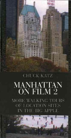 Manhattan on Film 2: More Walking Tours of Location Sites in the Big Apple (Paperback)