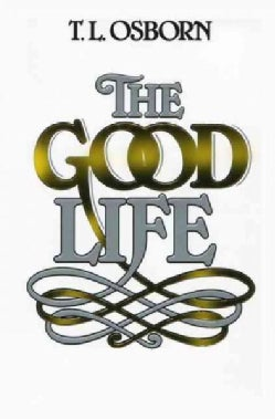 The Good Life (Paperback)