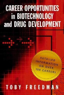Career Opportunities in Biotechnology and Drug Development (Paperback)