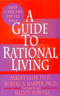 A Guide to Rational Living (Paperback)