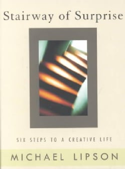 Stairway of Surprise: Six Steps to a Creative Life (Paperback)