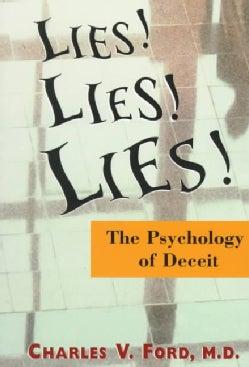 Lies! Lies!! Lies!!!: The Psychology of Deceit (Paperback)